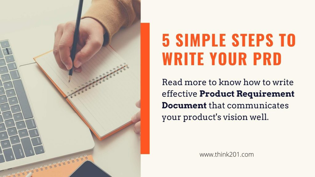 5 Simple Steps to write your PRD – Project Requirement Document